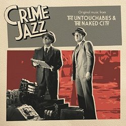 Crime Jazz: The Untouchables & The Naked City