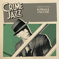 Crime Jazz: M Squad & Staccato
