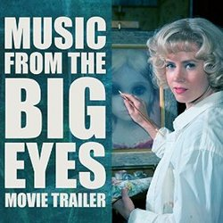 Music from the Big Eyes Movie Trailer