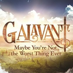 Galavant: Maybe You're Not the Worst Thing Ever (Single)