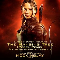 The Hunger Games - Mockingjay, Part 1: The Hanging Tree (Rebel Remix Single)
