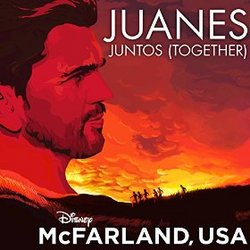 McFarland, USA: Juntos (Single)