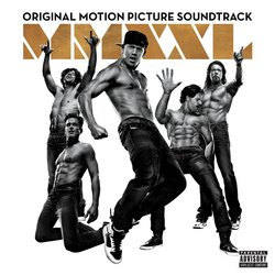 Magic Mike XXL - Explicit