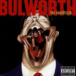 Bulworth - Explicit