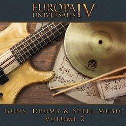 Europa Universalis IV: Guns, Drums & Steel Remix- Vol. 2