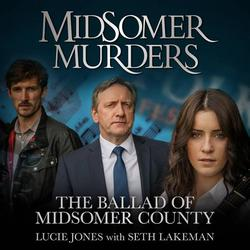 Midsomer Murders: The Ballad of Midsomer County (Single)