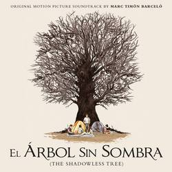 El arbol sin sombra (The Shadowless Tree)