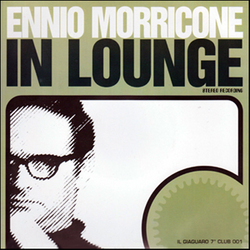 Ennio Morricone: In Lounge