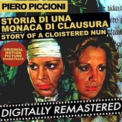 Storia di una Monaca di Clausura (Story of a Cloistered Nun) - Remastered