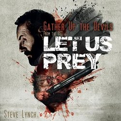 Let Us Prey: Gather Up the Devils