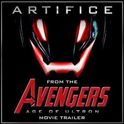 The Avengers: Age of Ultron - Artifice (Trailer)