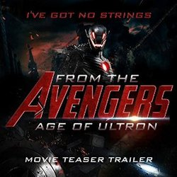 The Avengers: Age of Ultron - I've Got No Strings (Trailer)