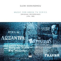 Eleni Karaindrou: Music for Greek TV Series