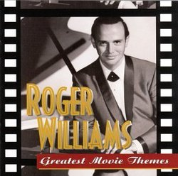 Roger Williams: Greatest Movie Themes