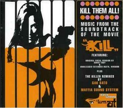 Kill Them All - Music from Kill!