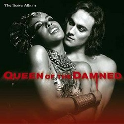 Queen of the Damned - Original Score