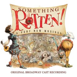 Something Rotten! - Original Broadway Cast