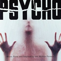 Psycho - Music From And Inspired By The Film