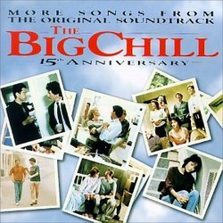 The Big Chill - 15th Anniversary: More Songs