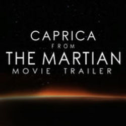 The Martian: Caprica (Trailer)