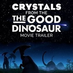 The Good Dinosaur: Crystals (Trailer)