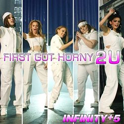 First Got Horny 2 U (Single)