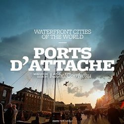 Waterfront Cities of the World: Ports d'attache