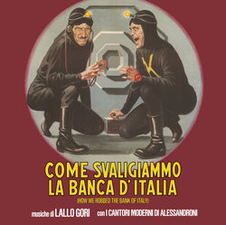 Come svaligiammo la banca d'Italia (How We Robbed the Bank of Italy)