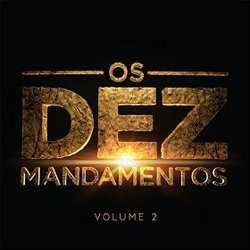 Os Dez Mandamentos - Vol. 2