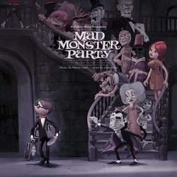 Mad Monster Party - Vinyl Edition