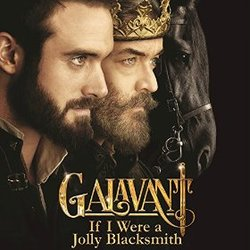 Galavant: Season 2 - If I Were a Jolly Blacksmith (Single)