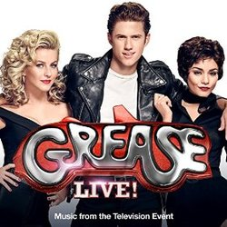 Grease: Live - Grease (Is the Word) (Single)
