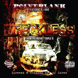 Triple 9: Wreckless (Single)