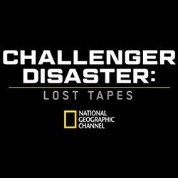 Challenger Disaster: Lost Tapes