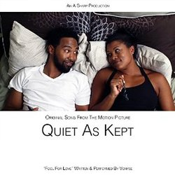 Quiet As Kept: Fool for Love (Single)