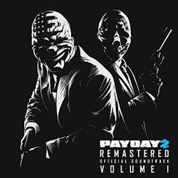 Payday 2: Vol. 1 - Remastered