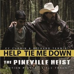 The Pineville Heist: Help Tie Me Down (Single)
