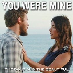 The Bold and the Beautiful: You Were Mine (Single)