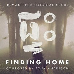 Finding Home - Remastered