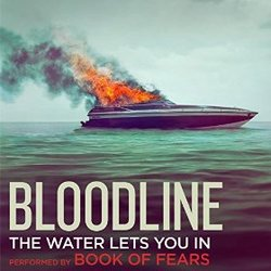 Bloodline: The Water Lets You In (Single)