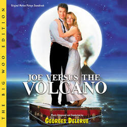 Joe Versus the Volcano - The Big Woo Edition