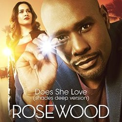 Rosewood: Does She Love (Single)