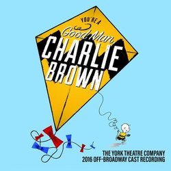 You're A Good Man Charlie Brown - 2016 Off-Broadway Cast