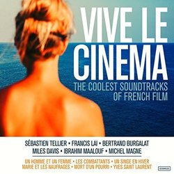 Vive le cinema: The Coolest Soundtracks of French Film