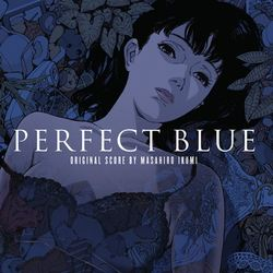 Perfect Blue - Vinyl Edition