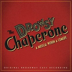 The Drowsy Chaperone - Original Broadway Cast