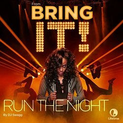 Bring It!: Run the Night (Single)