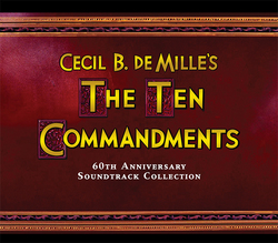 The Ten Commandments - 60th Anniversary Soundtrack Collection