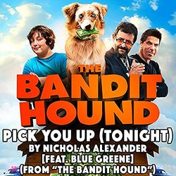 The Bandit Hound: Pick You Up (Single)