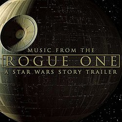 Rogue One: A Star Wars Story (Trailer)
